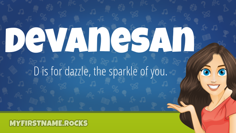 My First Name Devanesan Rocks!