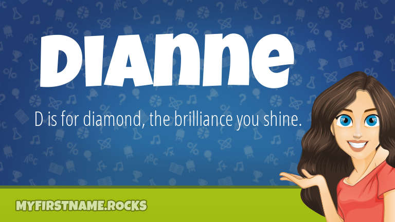 My First Name Dianne Rocks!