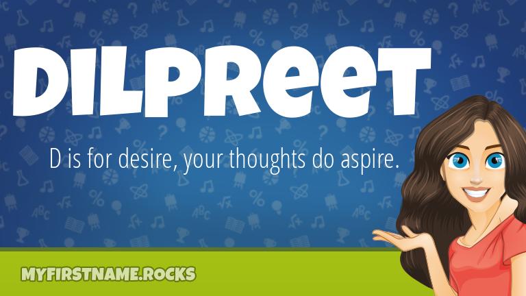 My First Name Dilpreet Rocks!