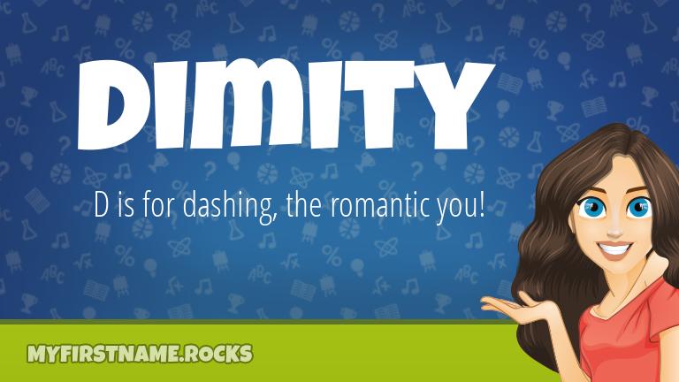 My First Name Dimity Rocks!