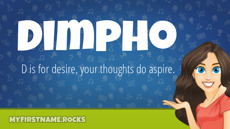 My First Name Dimpho Rocks!