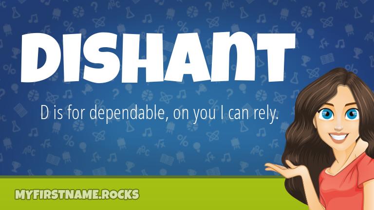 My First Name Dishant Rocks!