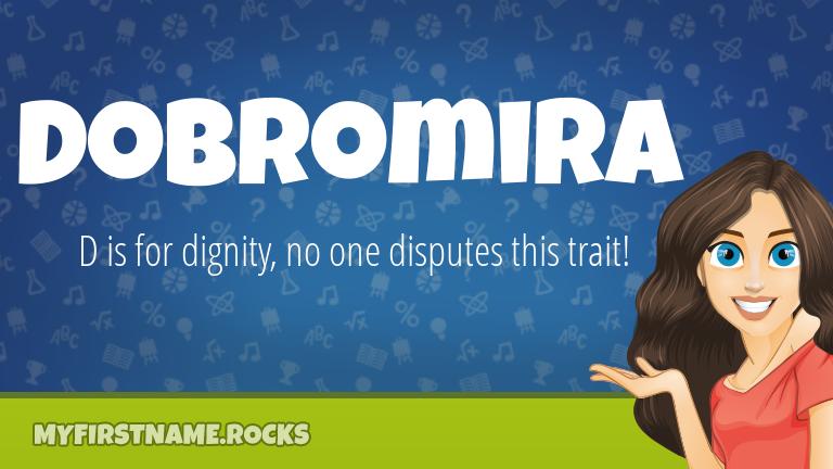 My First Name Dobromira Rocks!
