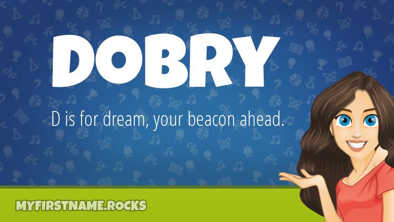 My First Name Dobry Rocks!