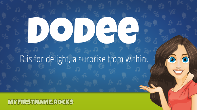 My First Name Dodee Rocks!