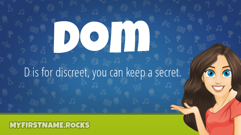 My First Name Dom Rocks!