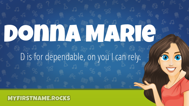 My First Name Donna Marie Rocks!