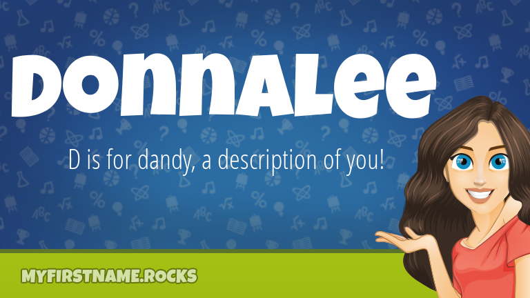 My First Name Donnalee Rocks!