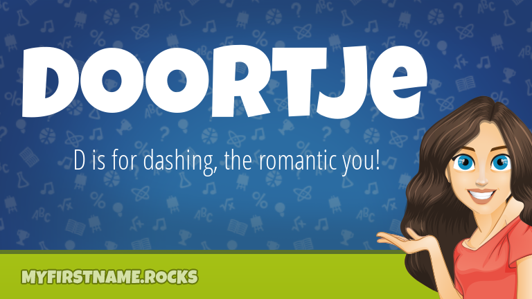 My First Name Doortje Rocks!