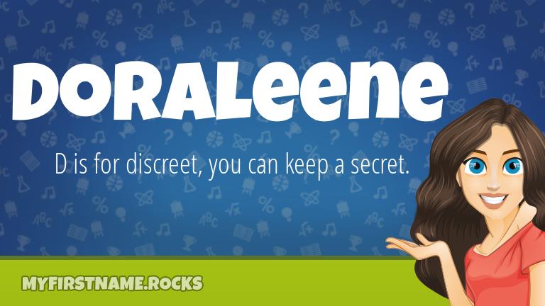 My First Name Doraleene Rocks!