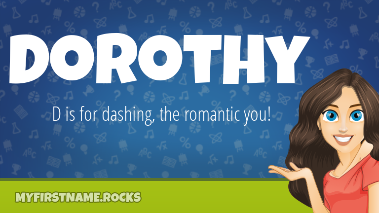 My First Name Dorothy Rocks!
