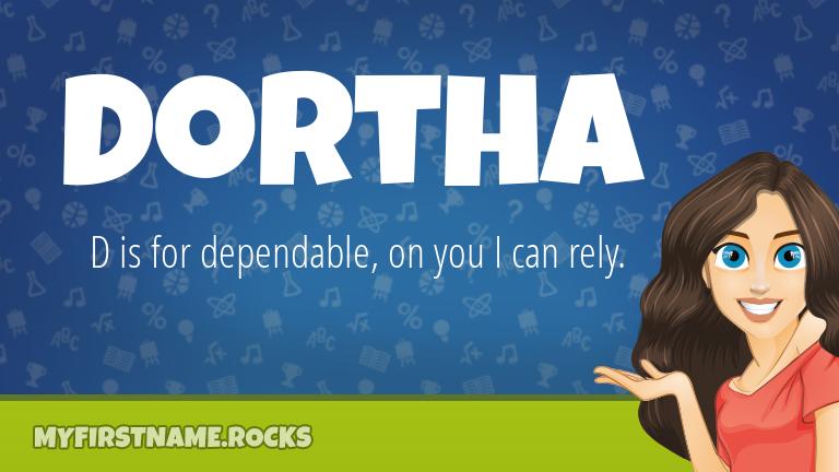 My First Name Dortha Rocks!