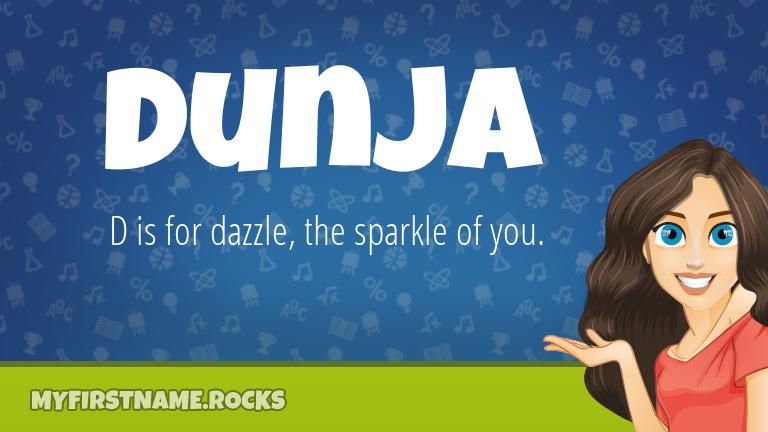 My First Name Dunja Rocks!