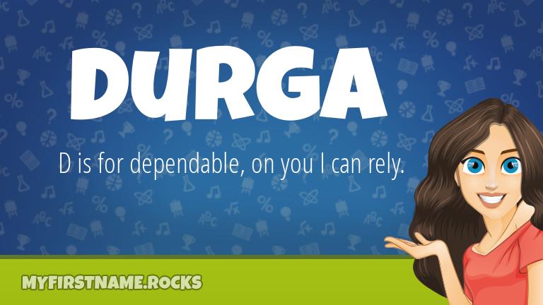 My First Name Durga Rocks!