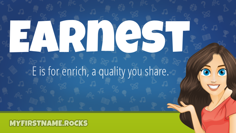 My First Name Earnest Rocks!