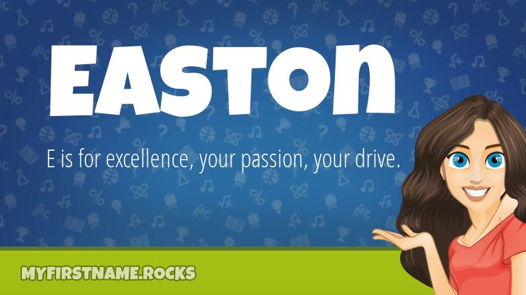 My First Name Easton Rocks!