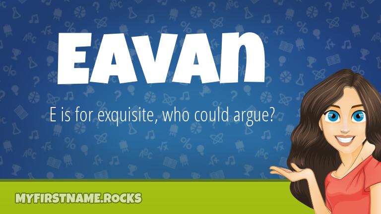My First Name Eavan Rocks!