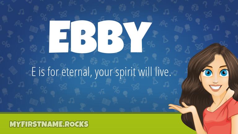 My First Name Ebby Rocks!