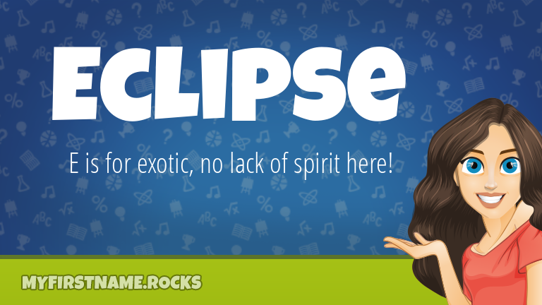 My First Name Eclipse Rocks!