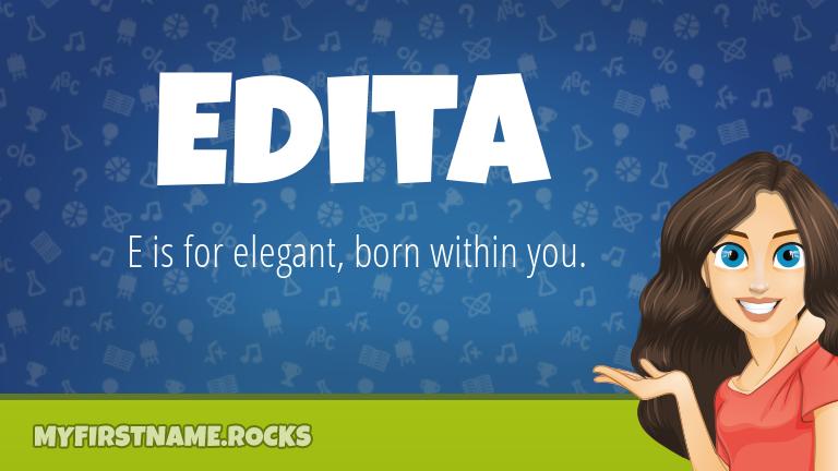 My First Name Edita Rocks!