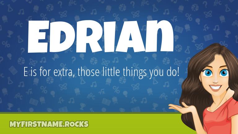 My First Name Edrian Rocks!