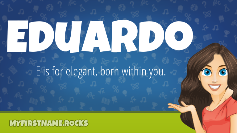 My First Name Eduardo Rocks!