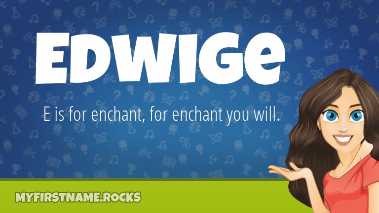 My First Name Edwige Rocks!