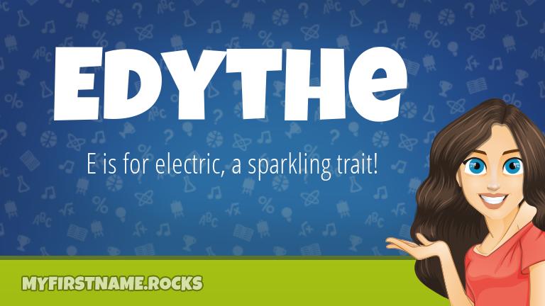 My First Name Edythe Rocks!
