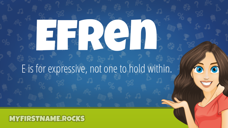 My First Name Efren Rocks!
