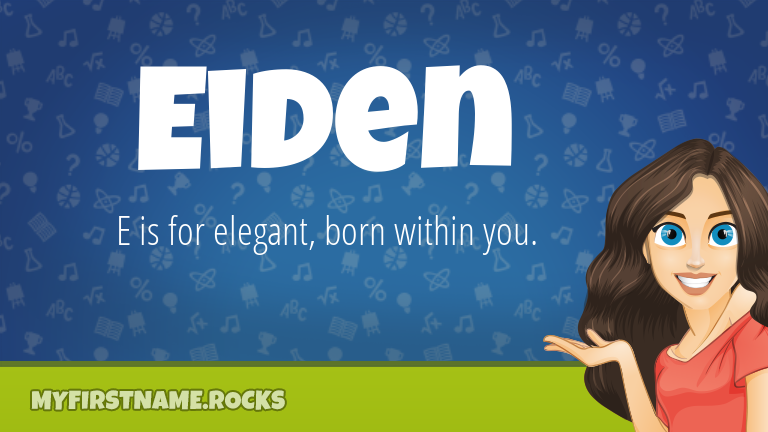 My First Name Eiden Rocks!