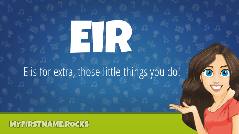My First Name Eir Rocks!