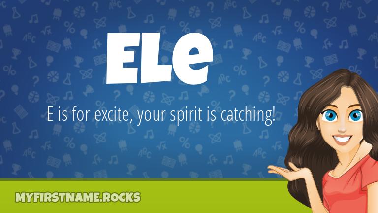 My First Name Ele Rocks!