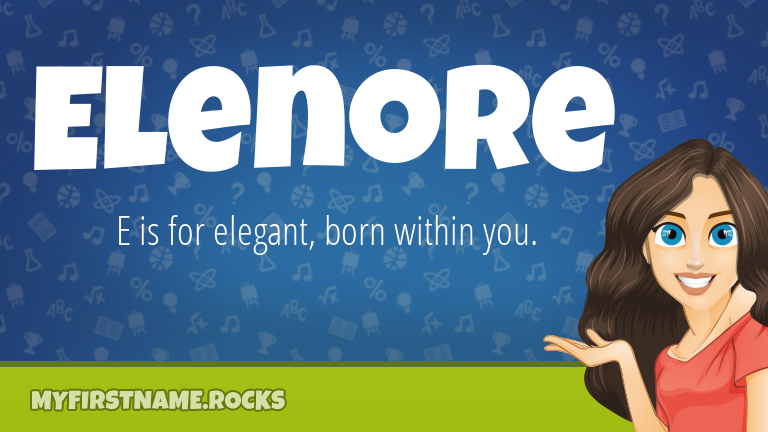 My First Name Elenore Rocks!