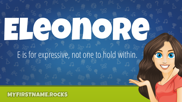 My First Name Eleonore Rocks!