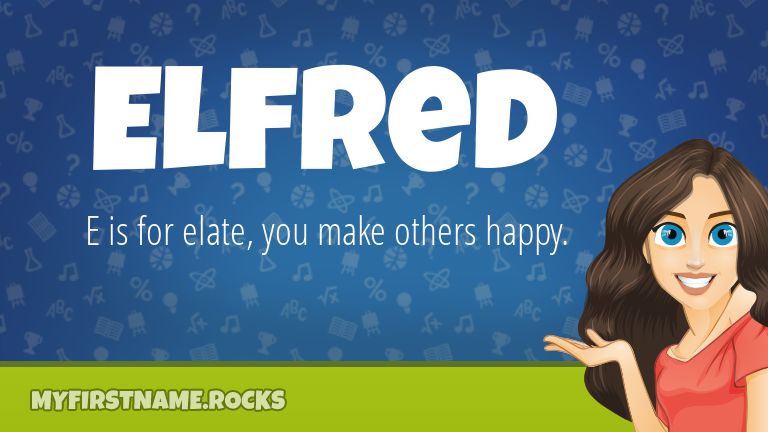 My First Name Elfred Rocks!