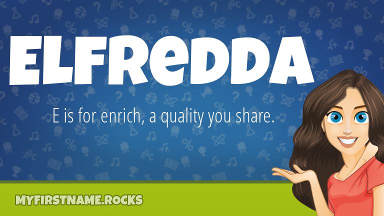 My First Name Elfredda Rocks!