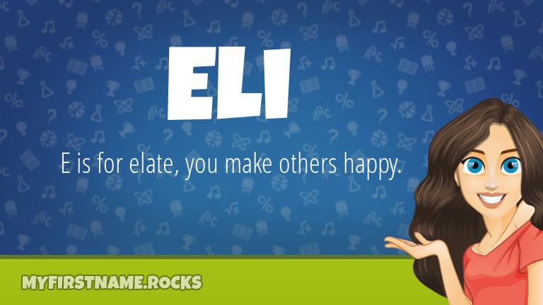 My First Name Eli Rocks!