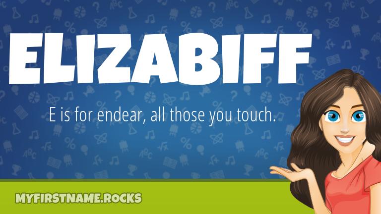 My First Name Elizabiff Rocks!