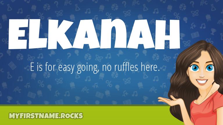 My First Name Elkanah Rocks!