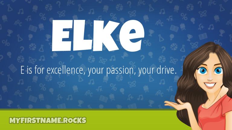 My First Name Elke Rocks!