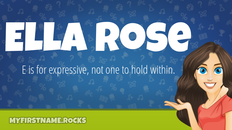 My First Name Ella Rose Rocks!