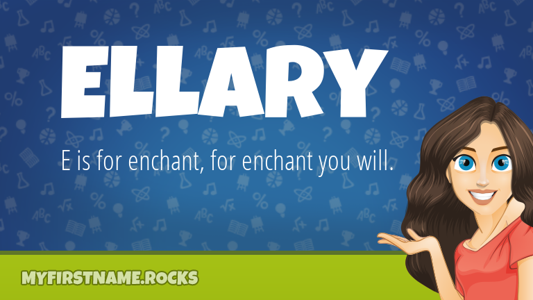 My First Name Ellary Rocks!