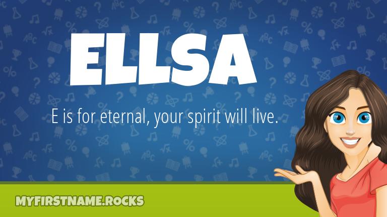 My First Name Ellsa Rocks!