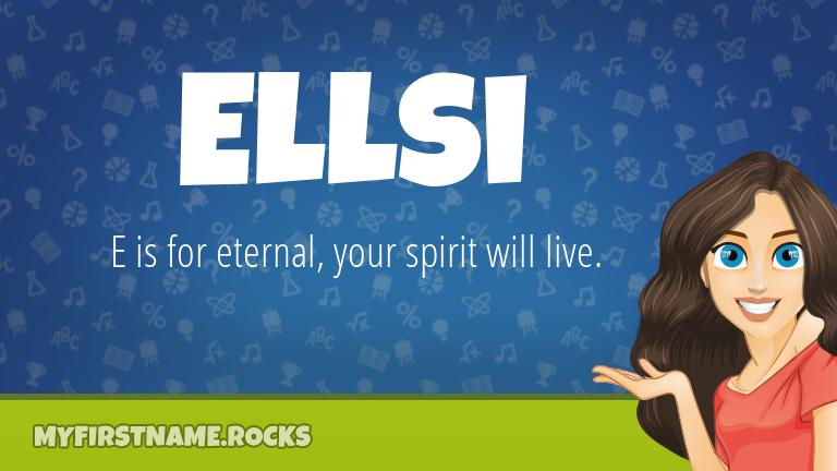 My First Name Ellsi Rocks!