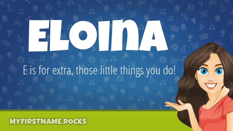 My First Name Eloina Rocks!