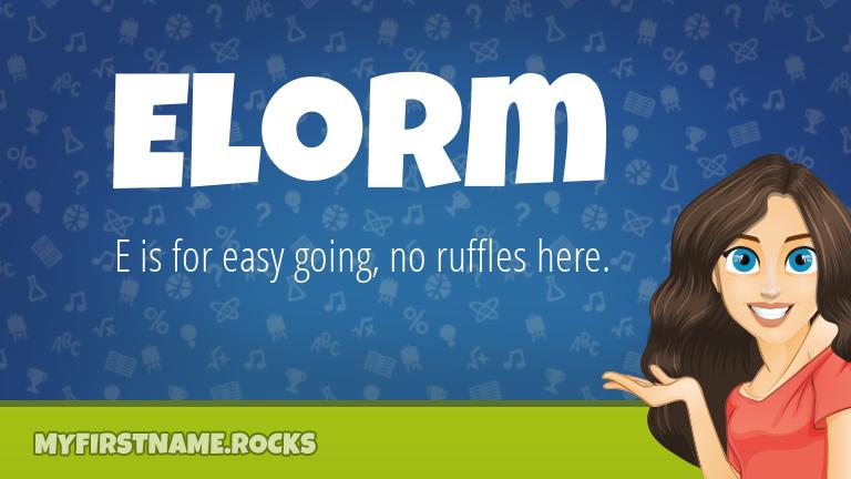 My First Name Elorm Rocks!