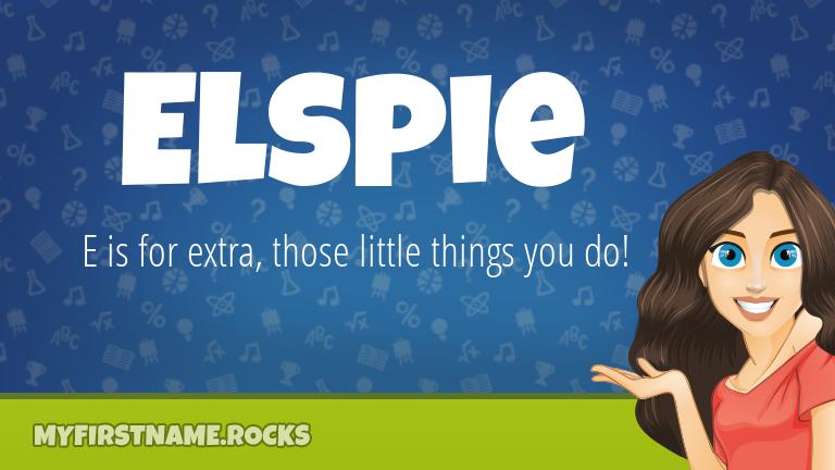 My First Name Elspie Rocks!