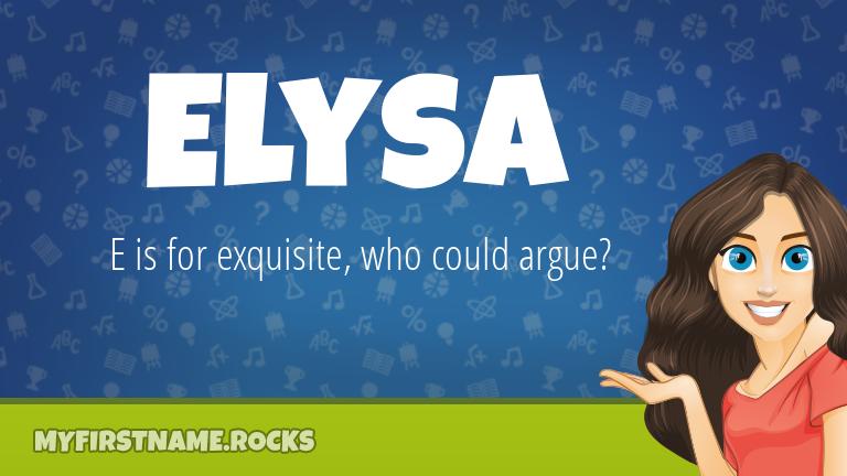 My First Name Elysa Rocks!