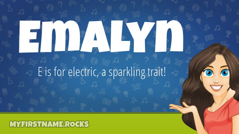 My First Name Emalyn Rocks!