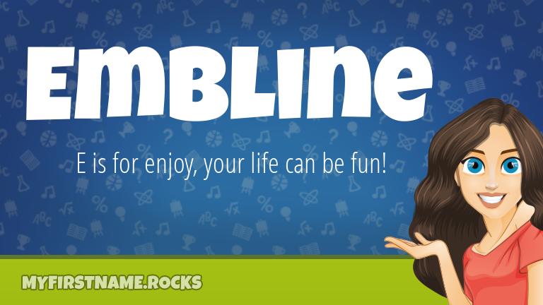 My First Name Embline Rocks!